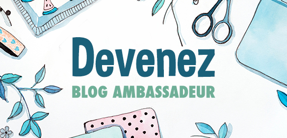 Devenez blog ambassadeur
